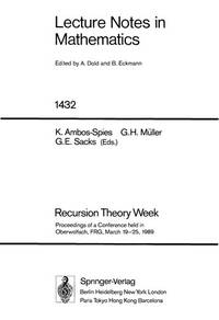 Recursion Theory Week: Proceedings of a Conference Held in Oberwolfach, Frg, March 19-25, 1989...