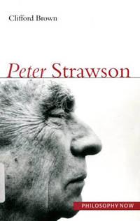 Peter Strawson (Philosophy Now Series)