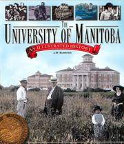 The University of Manitoba: An Illustrated History