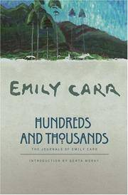 Hundreds and Thousands: The Journals of Emily Carr by  Emily Carr - Paperback - 2006 - from Russell Books Ltd and Biblio.com