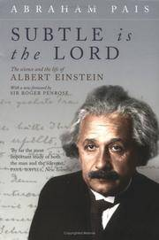 Subtle Is the Lord: The Science and the Life of Albert Einstein by  Abraham Pais - Paperback - from Russell Books Ltd (SKU: ING9780192806727)