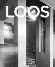 ADOLF LOOS, 1870-1933: Architect, Cultural Critic, Dandy