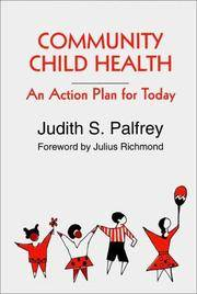 Community Child Health: An Action Plan for Today