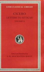 Cicero: Letters to Atticus, II, 90-165A (Loeb Classical Library No. 8) by Cicero - Hardcover - from Bonita (SKU: 0674995724.X)