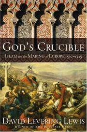image of God's Crucible: Islam and the Making of Europe, 570-1215 (Signed)