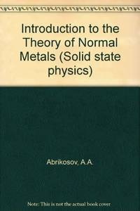 Introduction to the Theory of Normal Metals (Solid State Physics Supplement 12