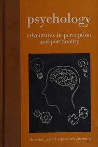 Psychology: Adventures in Perception and Personality