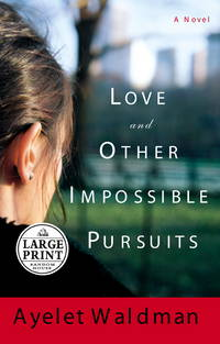 image of Love and Other Impossible Pursuits (Random House Large Print)