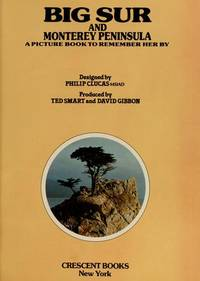 Big Sur & Monterey Peninsula: A Picture Book to Remember Her By