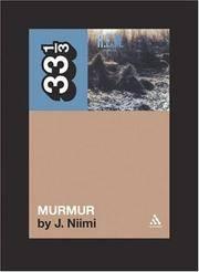 R.E.M.'s Murmur (33 1/3)