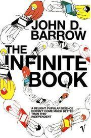 image of The Infinite Book: A Short Guide to the Boundless, Timeless and Endless