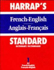 Harrap's Standard French and English Dictionary (volumes 1&2)