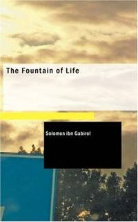 The Fountain of Life [Paperback] Gabirol, Solomon ibn
