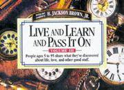 Live and Learn and Pass It On, Volume III