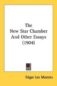 The New Star Chamber and Other Essays