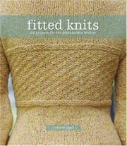 Fitted Knits 25 Designs for the Fashionable Knitter