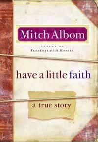 Have A Little Faith, A True Story