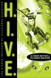 H.I.V.E.: The Higher Institute of Villainous Education