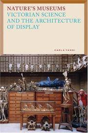 Nature's Museums: Victorian Science and the Architecture of Display
