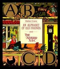 An Alphabet Of Old Friends