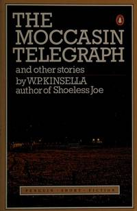 image of The Moccasin Telegraph and Other Stories