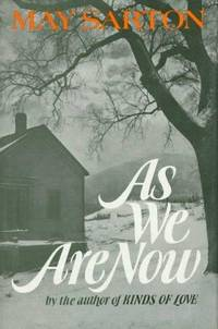 As We Are Now: A Novel [Hardcover] by  May Sarton - First Edition - from BARRYS BARGAIN BIN (SKU: nosku865)