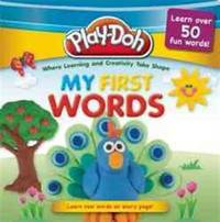 PLAY-DOH: My First Words (Play-Doh My First 100 Words)