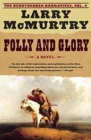 image of Folly and Glory, a Novel (The Berrybender Narratives, Volume 4