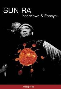image of Sun Ra: Interviews & Essays