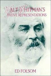 Walt Whitman's Native Representations (Cambridge Studies in American Literature and Culture)