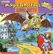 The Magic School Bus Going Batty: A Book About Bats (Magic School Bus) by Joanna Cole - Paperback - [ Edition: reprint ] - from BookHolders (SKU: 6315133)