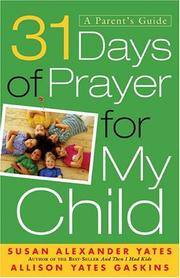 31 Days Of Prayer For My Child A Parent's Guide