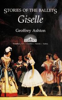 Giselle [Series: Stories of the Ballets]