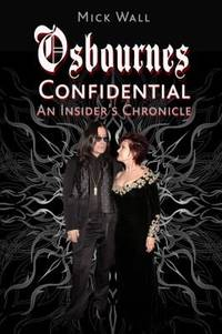 Osbournes CONFIDENTIAL: AN INSIDER'S CHRONICLE.