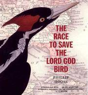 THE RACE TO SAVE THE LORD GOD BIRD (THE BOSTON GLOBE-HORN BOOK AWARD)