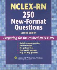 NCLEX-RN?  250 New-Format Questions: Preparing for the Revised NCLEX-RN? (Nursing Review Practice)