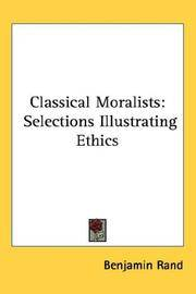 image of Classical Moralists: Selections Illustrating Ethics