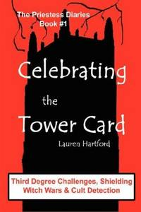 Celebrating the Tower Card: Third  Degree Challenges, Shielding, Witch Wars, and Cult Detection