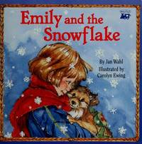 Emily and the Snowflake