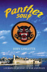 Panther Soup a European Journey in War and Peace