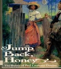 Jump Back Honey. The Poems of Paul Lawrence Dunbar
