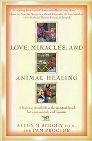 Love Miracles and Animal Healing