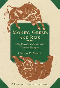 Money, Greed, and Risk