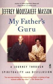 My Father's Guru: A Journey Through Spirituality and Disillusion