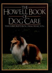 The Howell Book Of Dog Care