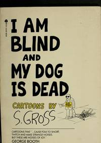 I Am Blind Anf My Dog is Dead: Cartoons