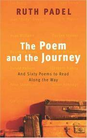 The Poem and the Journey: And Sixty Poems to Read Along the Way