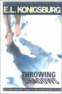image of Throwing Shadows (E. L. Konigsburg)