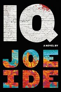 IQ (An IQ Novel, 1)