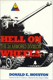 HELL ON WHEELS: THE 2D ARMORED DIVISION
